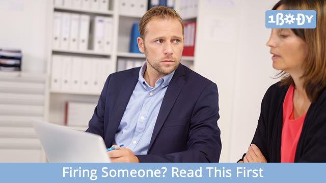 Firing Someone? Read This First