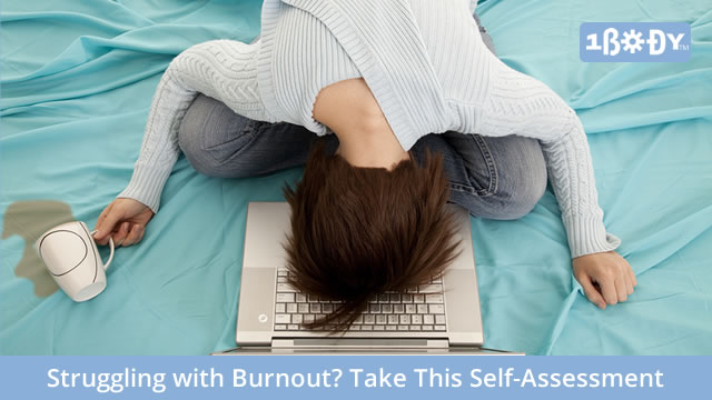 Struggling with Burnout? Take This Self-Assessment